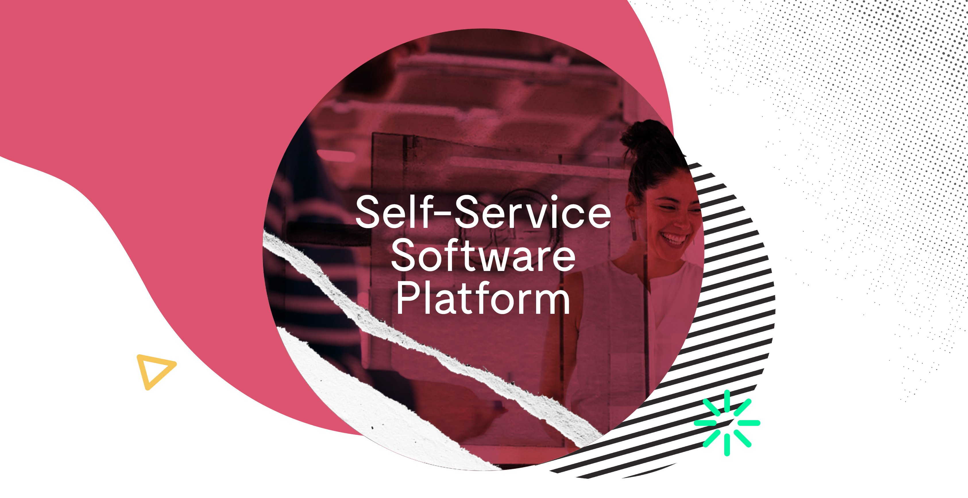 self-service software platform